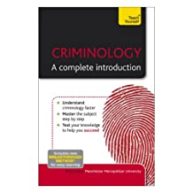 Criminology: A Complete Introduction: Teach Yourself (English Edition)