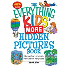 The Everything Kids' More Hidden Pictures Book: Discover hours of fun with over 100 brand-new puzzles! (Everything® Kids) (English Edition)