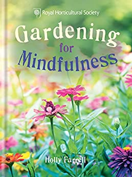 """RHS Gardening for Mindfulness (English Edition)"",作者:[Farrell, Holly]"