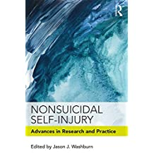 Nonsuicidal Self-Injury: Advances in Research and Practice (English Edition)