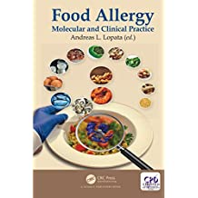 Food Allergy: Molecular and Clinical Practice (English Edition)