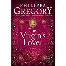 The Virgin's Lover (The Plantagenet and Tudor Novels Book 3) (English Edition)