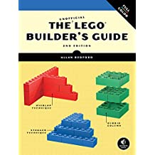 The Unofficial LEGO Builder's Guide, 2nd Edition (English Edition)