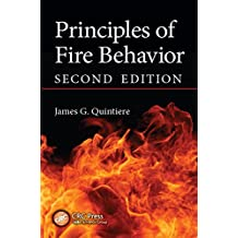 Principles of Fire Behavior (English Edition)
