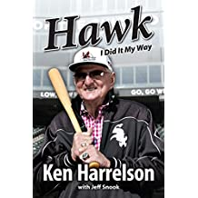 Hawk: I Did It My Way (English Edition)