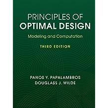 Principles of Optimal Design: Modeling and Computation (English Edition)