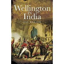 Wellington in India (English Edition)