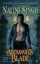 Archangel's Blade (Guild Hunter Book 4) (English Edition)