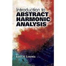 Introduction to Abstract Harmonic Analysis (Dover Books on Mathematics) (English Edition)