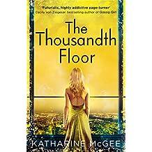 The Thousandth Floor (The Thousandth Floor, Book 1) (English Edition)