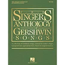 The Singer's Anthology of Gershwin Songs - Tenor (English Edition)