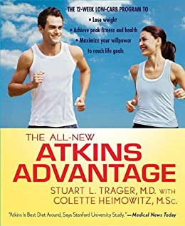 """""""The All-New Atkins Advantage: The 12-Week Low-Carb Program to Lose Weight, Achieve Peak Fitness and Health, and Maximize Your Willpower to Reach Life Goals (English Edition)"""",作者:[Stuart L. Trager M.D.]"""