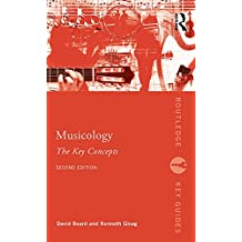 Musicology: The Key Concepts (Routledge Key Guides) (English Edition)