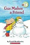 (进口原版) 学乐读者系列 Gus Makes a Friend