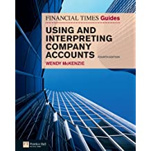 FT Guide to Using and Interpreting Company Accounts (The FT Guides) (English Edition)