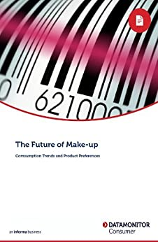 """""""The Future of Make-up: Comsumption Trends and Product Preferences (English Edition)"""",作者:[Daniel Bone]"""