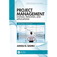 Project Management: Systems, Principles, and Applications, Second Edition (Systems Innovation Book Series) (English Edition)