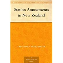 Station Amusements in New Zealand (English Edition)