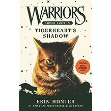 Warriors Super Edition: Tigerheart's Shadow (English Edition)