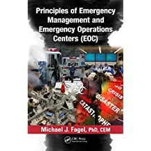 Principles of Emergency Management and Emergency Operations Centers (EOC) (English Edition)