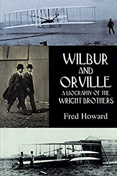 """""""Wilbur and Orville: A Biography of the Wright Brothers (Dover Transportation) (English Edition)"""",作者:[Howard, Fred]"""