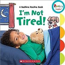 (进口原版) 学乐 幼儿ABC I'm Not Tired!: A Bedtime Routine Book