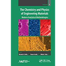 The Chemistry and Physics of Engineering Materials: Modern Analytical Methodologies (English Edition)