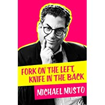 Fork on the Left, Knife in the Back (English Edition)