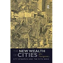 The New Wealth of Cities: City Dynamics and the Fifth Wave (English Edition)