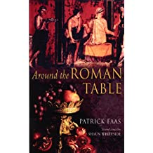 Around the Roman Table (English Edition)