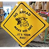 Stephens Mfg GO Ahead Make HIS Day。您的公司! 黄色铝标志 30.48 厘米 x 30.48 厘米