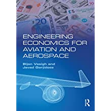 Engineering Economics for Aviation and Aerospace (English Edition)