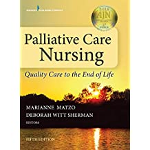 Palliative Care Nursing: Quality Care to the End of Life (English Edition)