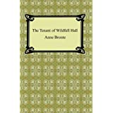 The Tenant of Wildfell Hall (English Edition)
