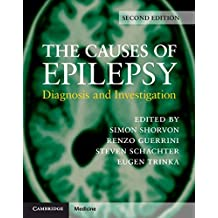 The Causes of Epilepsy: Common and Uncommon Causes in Adults and Children (English Edition)