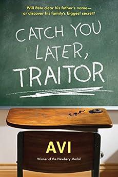 """Catch You Later, Traitor (English Edition)"",作者:[Avi]"