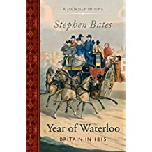 The Year of Waterloo: Britain in 1815 (The Year in) (English Edition)