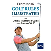 Golf Rules: 2016–2017 (Royal & Ancient) (English Edition)