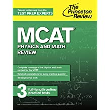 MCAT Physics and Math Review: New for MCAT 2015 (Graduate School Test Preparation) (English Edition)