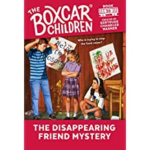 The Disappearing Friend Mystery (The Boxcar Children Mysteries Book 30) (English Edition)