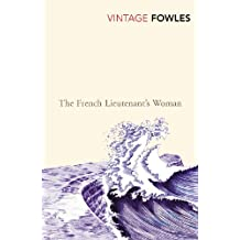 The French Lieutenant's Woman (Vintage Classics) (English Edition)