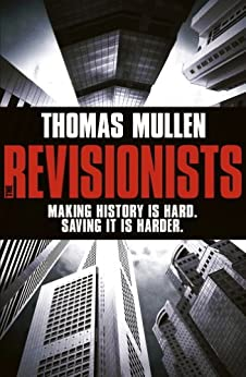 """""""The Revisionists (English Edition)"""",作者:[Mullen, Thomas]"""