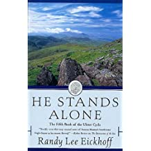 He Stands Alone: The Fifth Book of the Ulster Cycle (English Edition)