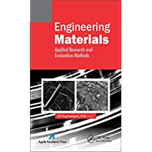 Engineering Materials: Applied Research and Evaluation Methods (English Edition)