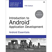 Introduction to Android Application Development: Android Essentials (5th Edition)