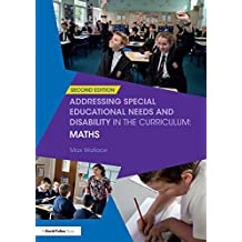 Addressing Special Educational Needs and Disability in the Curriculum: Maths (Addressing SEND in the Curriculum) (English Edition)