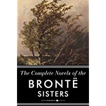 The Complete Novels Of The Bronte Sisters: Seven-Book Bundle (English Edition)
