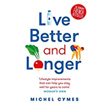 Live Better and Longer (English Edition)