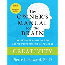 Creativity: The Owner's Manual (Owner's Manual for the Brain) (English Edition)