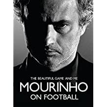 Mourinho on Football